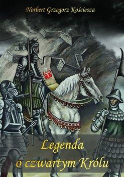 Legenda oczwartym Królu-Kościesza Norbert