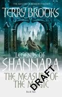 Legends of Shannara 02. The Measure of The Magic - Brooks Terry