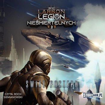 Legion Nieśmiertelnych. Świat postępu. Tom 3-Larson B.V.