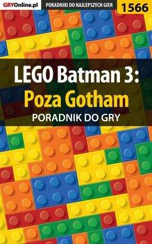 LEGO Batman 3: Poza Gotham - poradnik do gry-Winkler Jacek Ramzes
