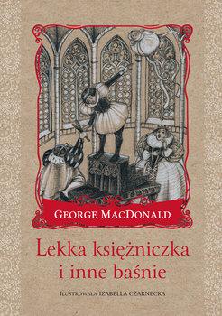 Lekka księżniczka i inne baśnie-MacDonald George