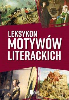 Leksykon motywów literackich - Sawinda-Dziadecka Katarzyna, Sędziak Barbara