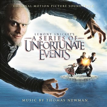 Lemony Snicket's: A Series of Unfortunate Events (Music from the Motion Picture)-Thomas Newman
