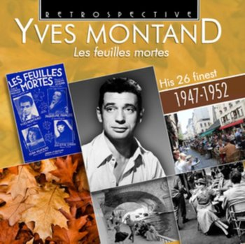 Les Feuilles Mortes 1947-1952-Yves Montand