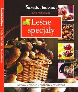 Leśne specjały-Aszkiewicz Ewa