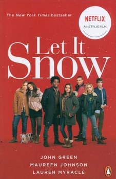 Let it Snow. Film Tie-In - Green John, Johnson Maureen, Myracle Lauren