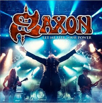 Let Me Feel Your Power-Saxon