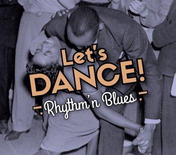 Let's Dance! Rhythm 'n' Blues-Various Artists