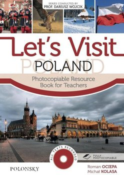 Let's Visit Poland. Photocopiable Resource. Book for Teachers-Ociepa Roman