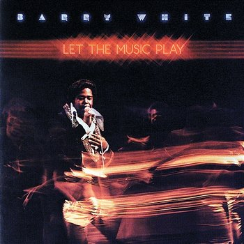 Let The Music Play-Barry White