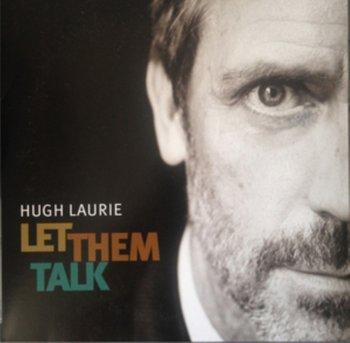 Let Them Talk-Laurie Hugh