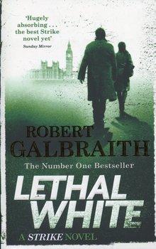 Lethal White-Galbraith Robert (J. K. Rowling)