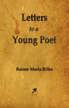 Letters to a Young Poet-Rainer Maria Rilke