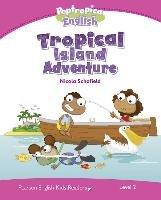 Level 2: Poptropica English Tropical Island Adventure-Schofield Nicola