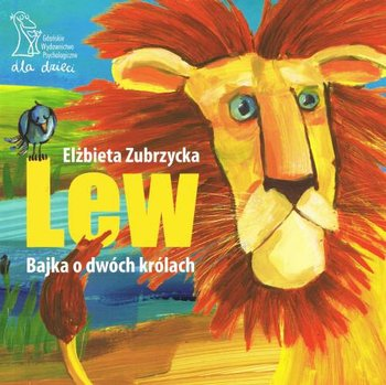 Lew. Bajka o dwóch królach-Zubrzycka Elżbieta