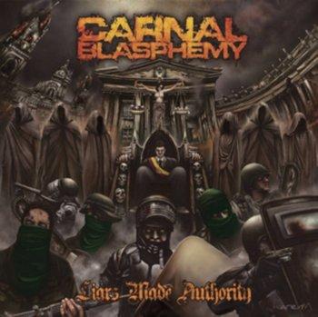 Liars Made Authority-Carnal Blasphemy