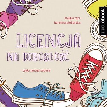 Licencja na dorosłość-Piekarska Małgorzata Karolina