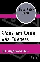 Licht am Ende des Tunnels-Wolf Klaus-Peter