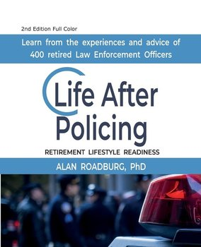 Life After Policing (Color Edition) - Roadburg Alan