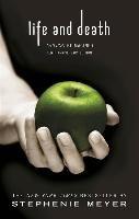 Life and Death-Meyer Stephenie