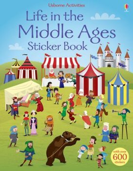 Life in the Middle Ages Sticker Book-Watt Fiona