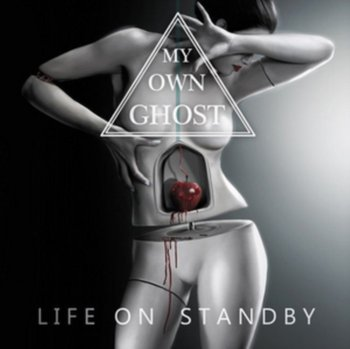 Life On Standby - My Own Ghost