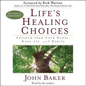 Life's Healing Choices-Warren Rick, Baker John