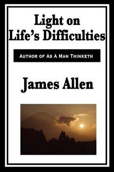 Light on Life's Difficulties-Allen James