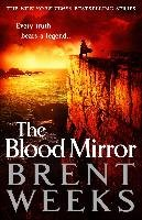 Lightbringer 04. The Blood Mirror - Weeks Brent