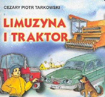 Limuzyna i traktor-Tarkowski Cezary Piotr