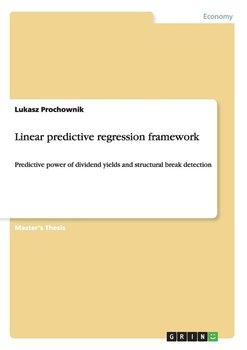 Linear predictive regression framework-Prochownik Lukasz