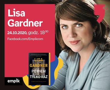 Lisa Gardner – Premiera   Wirtualne Targi Książki
