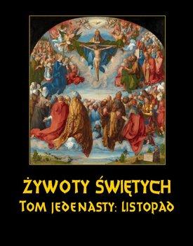 Listopad. Żywoty Świętych Pańskich. Tom 11-Hozakowski Władysław