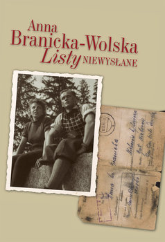 Listy niewysłane-Branicka-Wolska Anna