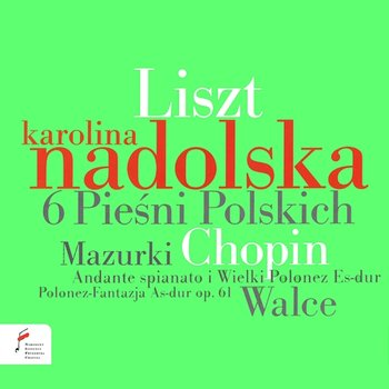 Liszt / Chopin-Karolina Nadolska