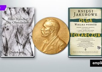 Literacką Nagrodę Nobla otrzymują Olga Tokarczuk i Peter Handke