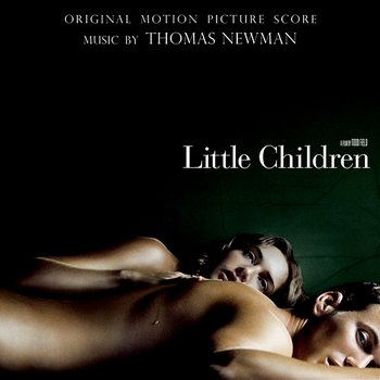 Little Children - Thomas Newman