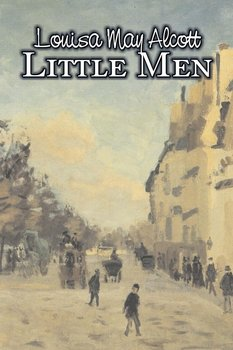 Little Men by Louisa May Alcott, Fiction, Family, Classics - Alcott Louisa May