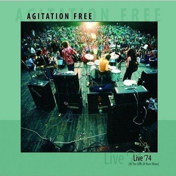 Live '74: At The Cliffs Of River Rhine-Agitation Free