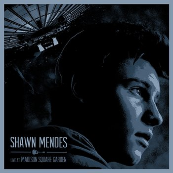 Live At Madison Square Garden-Shawn Mendes