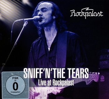 Live At Rockpalast-Sniff 'N' The Tears