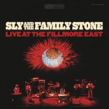 Live At The Fillmore East - Sly & The Family Stone