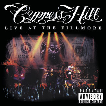 Live At The Fillmore-Cypress Hill