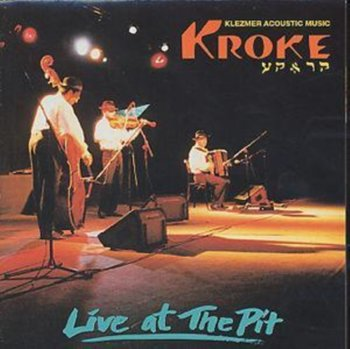 Live At The Pit - Kroke