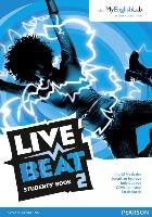 Live Beat 2 Student Book & MyEnglishLab Pack-Bygrave Jonathan, Copage Judy, Curtis Sarah, Freebairn Ingrid, Johnston Olivia
