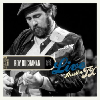 Live From Austin Texas (Remastered - Limited Edition)-Buchanan Roy