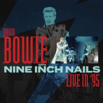 Live in '95-Bowie David, Nine Inch Nails