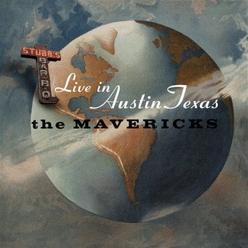 Live In Austin Texas - The Mavericks