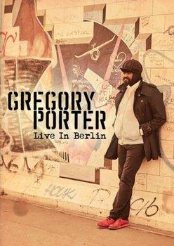 Live In Berlin-Porter Gregory