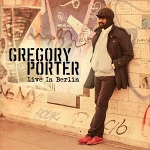Live In Berlin - Porter Gregory